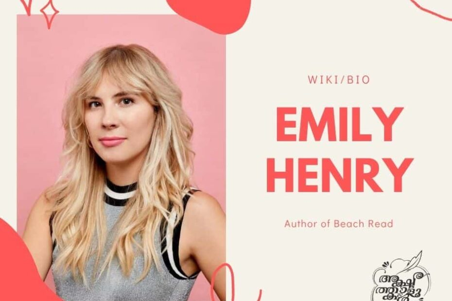 Emily Henry Wiki, Age, Books, Family, Social Media and more