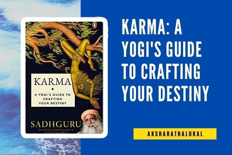 Karma A Yogi's Guide to Crafting Your Destiny book review